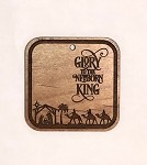 Christmas  Ornament - Glory to the King (engraved background)