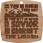Christmas  Ornament -For Unto You Is Born...
